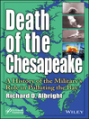 Death of the Chesapeake (eBook): A History of the Military's Role in Polluting the Bay